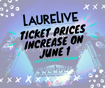 LaureLive Ticket Prices Increase June 1