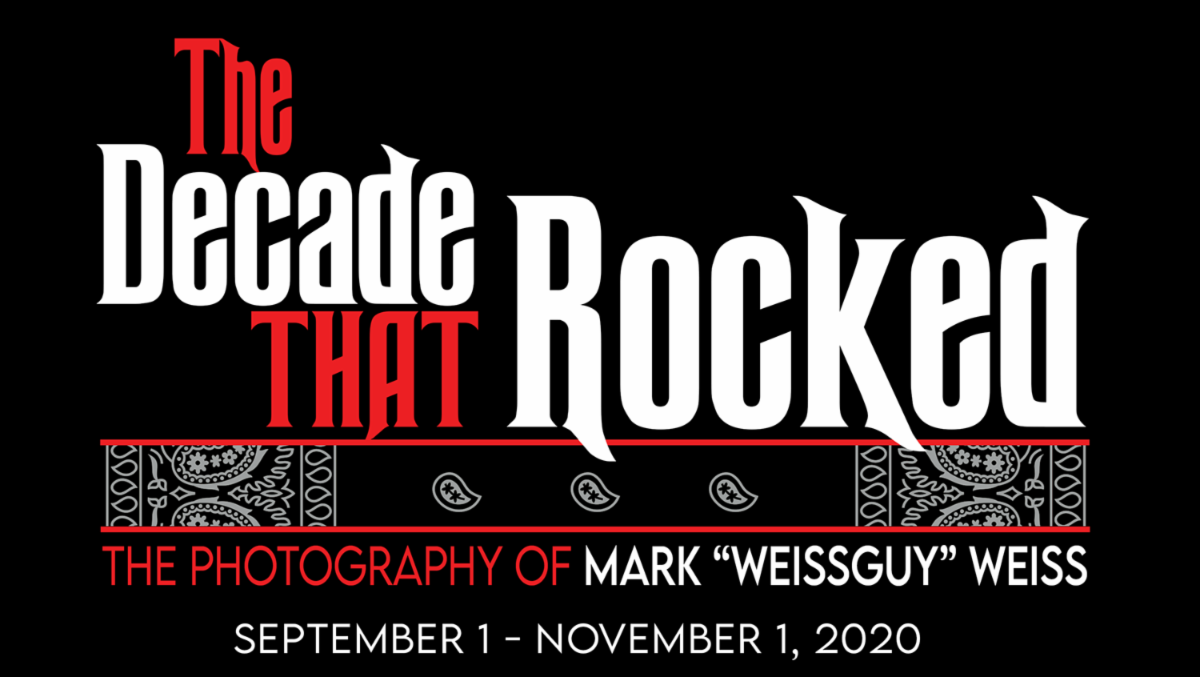 "World-Renowned Photographer Mark ""WEISSGUY"" Weiss's The Decade That Rocked is Being Celebrated with an Exhibit at Monmouth Museum"