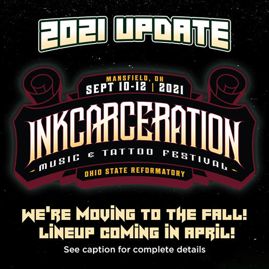 Inkcarceration is a Go for 2021 Details coming soon !